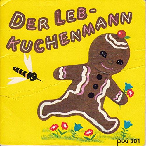 DER LEBKUCHENMANN - Pixi-Buch Nr. 301 - Einzeltitel aus Pixi-Serie 40