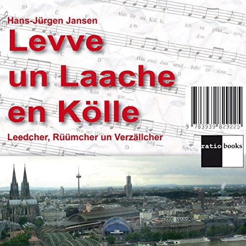 Levve un Laache en Kölle audiobook cover art