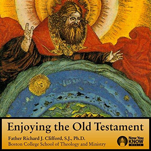 Enjoying the Old Testament audiobook cover art