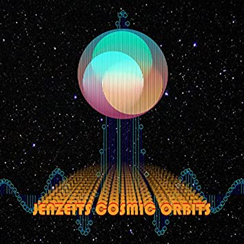 Jenzeits Cosmic Orbits
