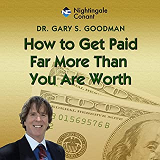 How to Get Paid Far More Than You Are Worth audiobook cover art