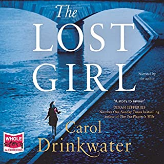 The Lost Girl                   By:                                                                                                                                 Carol Drinkwater                               Narrated by:                                                                                                                                 Carol Drinkwater                      Length: 12 hrs and 26 mins     10 ratings     Overall 4.5