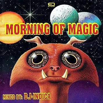 Morning Of Magic