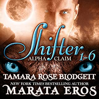 Shifter     Alpha Claim Box Set, 1 - 6              By:                                                                                                                                 Tamara Rose Blodgett,                                                                                        Marata Eros                               Narrated by:                                                                                                                                 Holly Elise                      Length: 7 hrs and 53 mins     2 ratings     Overall 4.5