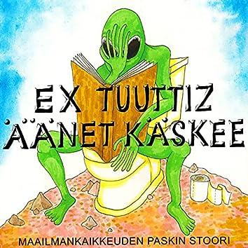 Maailmankaikkeuden paskin stoori (feat. Ex Tuuttiz)