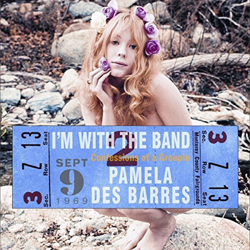 I'm with the Band Audiobook By Pamela Des Barres,                                                                                        Dave Navarro cover art