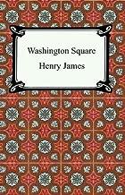 Free Download Washington Square B000FC27DQ/ PDF