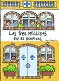 El hospital de Las Tres Mellizas: Libro-juego desplegable