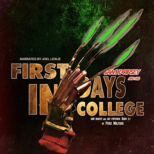 Sam Dorsey and His First Days in College audiobook cover art