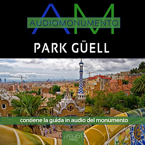 Park Güell  Audiolibri