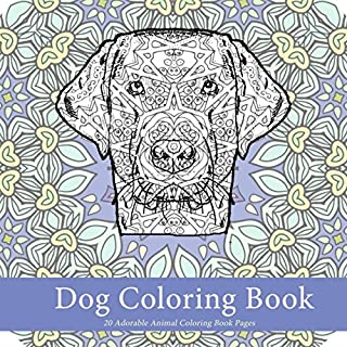 Dog Coloring Book: 20 Adorable Animal Coloring Book Pages