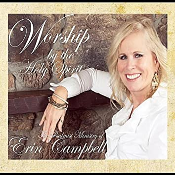 Worship By the Holy Spirit