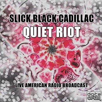 Slick Black Cadillac (Live)