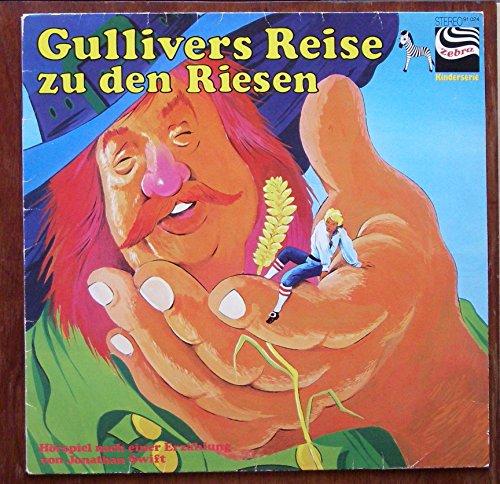 Gullivers Reise zu den Riesen / Hörspiel nach einer Erzählung von Jonathan Swift / 1977 / Bildhülle / zebra Kinderserie # 91.024 / Deutsche Pressung / 12