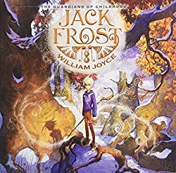 Image: Jack Frost (The Guardians of Childhood) | Hardcover – Picture Book: 48 pages | by William Joyce (Author, Illustrator). Publisher: Atheneum Books for Young Readers; Illustrated edition (October 27, 2015)