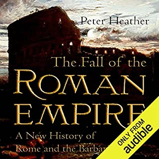 The Fall of the Roman Empire     A New History of Rome and the Barbarians              Autor:                                                                                                                                 Peter Heather                               Sprecher:                                                                                                                                 Allan Robertson                      Spieldauer: 21 Std. und 43 Min.     12 Bewertungen     Gesamt 4,5