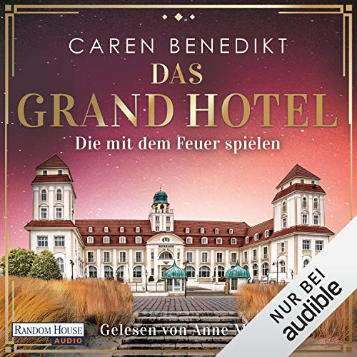 Das Grand Hotel - Die mit dem Feuer spielen Titelbild