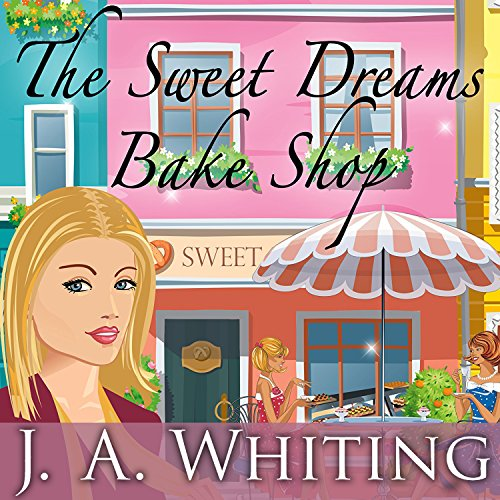 The Sweet Dreams Bake Shop audiobook cover art