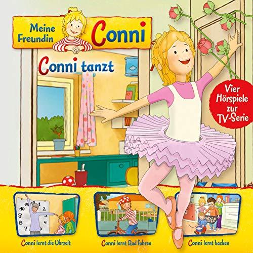 Conni tanzt / Conni lernt die Uhrzeit / Conni lernt Rad fahren / Conni lernt backen. Vier Hörspiele zur TV-Serie: Meine Freundin Conni 3