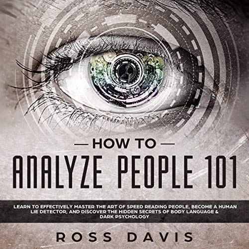How to Analyze People 101 Audiobook By Ross Davis cover art
