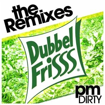 Dubbelfrisss (The Remixes)