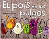 El País De Las Pulgas (CHILDRENS BOOKS)