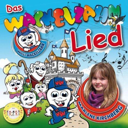 Willi Wackelzahn (Das Wackelzahn Lied)