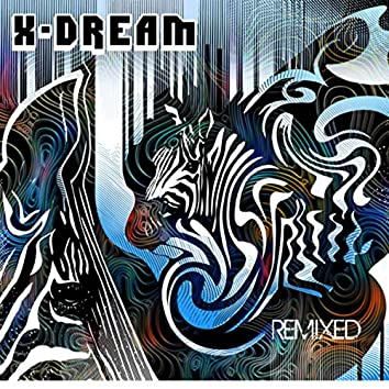 X-Dream Remixed