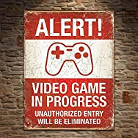 Video Game in Progress Tin Sign 13 x 16in