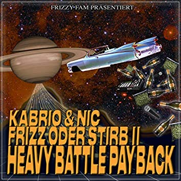 Frizz oder Stirb II: Heavy Battle Payback