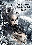 Rabendolch Fantasy Art / 2019 (Wandkalender 2019 DIN A3 hoch): Fantasybilder der Künstlerin Rabendol...