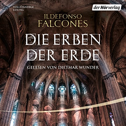 Die Erben der Erde     Die Kathedrale des Meeres 2              By:                                                                                                                                 Ildefonso Falcones                               Narrated by:                                                                                                                                 Dietmar Wunder                      Length: 29 hrs and 37 mins     1 rating     Overall 3.0