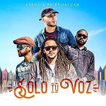 Solo Tu Voz (feat. Jaydan)