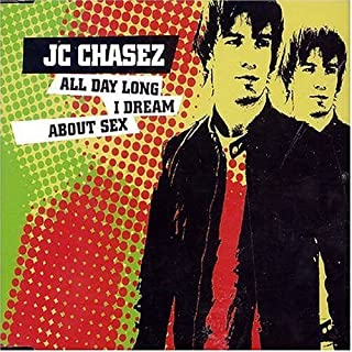 All Day I Dream About Sex 1 by Jc Chasez (2004-10-05)