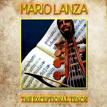 Mario Lanza - The Exceptional Tenor