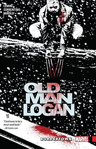 Wolverine: Old Man Logan Vol. 2: Bordertown (Old Man Logan (2016-2018)) (English Edition)