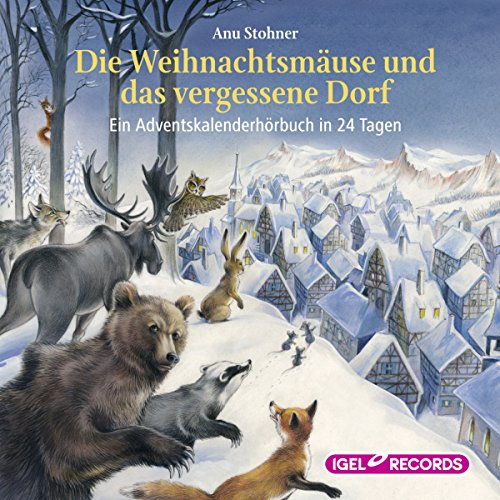 Die Weihnachtsmäuse und das vergessene Dorf     Ein Adventskalender-Hörbuch in 24 Tagen              By:                                                                                                                                 Anu Stohner                               Narrated by:                                                                                                                                 Friedhelm Ptok                      Length: 4 hrs and 14 mins     Not rated yet     Overall 0.0