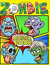 Blank Zombie Comic Book: Create Your Own Zombie Comic Book with this journal notebook   Over 100 pages, 8 different templates, over 100 pages 8.5 x 11