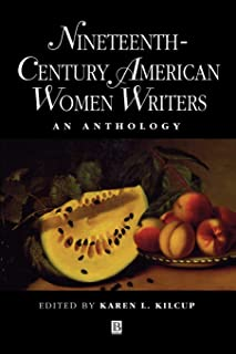 Nineteenth-Century American Women Writers: An Anthology