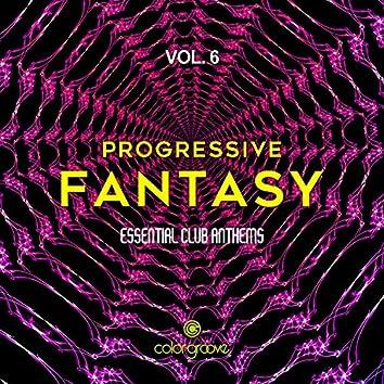 Progressive Fantasy, Vol. 6 (Essential Club Anthems)