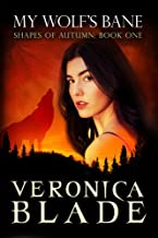 My Wolf's Bane (Shapes of Autumn Book 1)