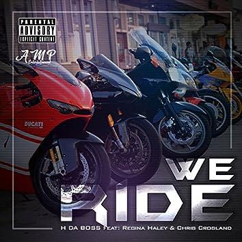 WE Ride (feat. Regina Haley & Chris Crosland)