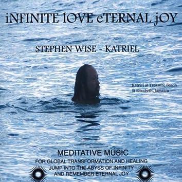 INFINITE LOVE ETERNAL JOY