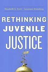 Rethinking Juvenile Justice (English Edition) Formato Kindle
