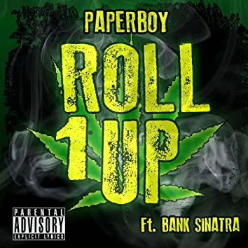 Roll 1 Up (feat. Bank Sinatra)