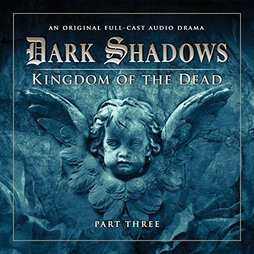 Couverture de Dark Shadows - Kingdom of the Dead Part 3