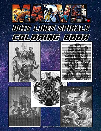 Marvel Dots Lines Spirals Coloring Book: This book is a godsend for Marvel fan who want to unleash their artistic potential
