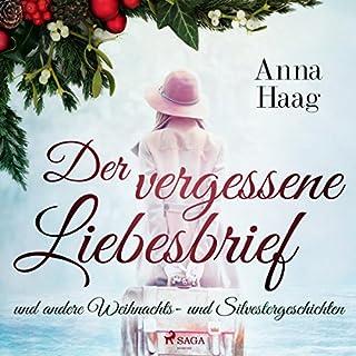 Der vergessene Liebesbrief und andere Weihnachts- und Silvestergeschichten Titelbild