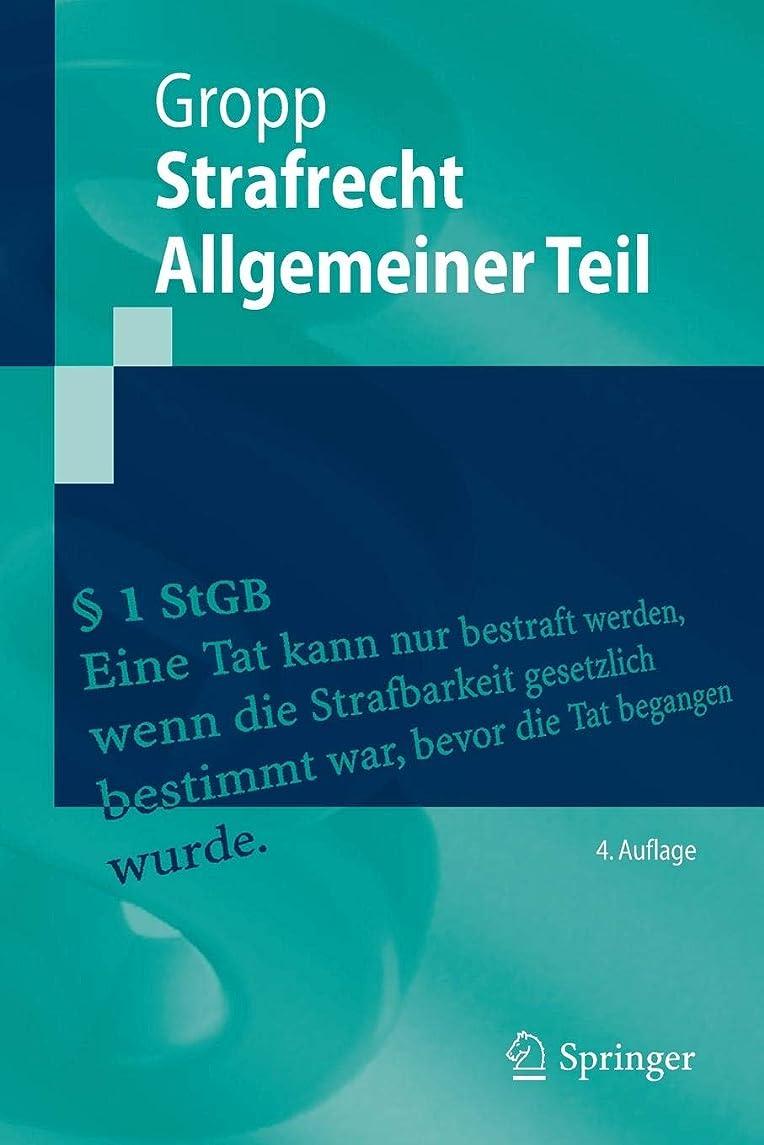 寓話赤字結び目Strafrecht  Allgemeiner Teil (Springer-Lehrbuch)