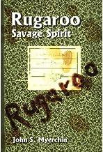 [ { RUGAROO: SAVAGE SPIRIT } ] by Myerchin, John S (AUTHOR) Jul-01-2002 [ Paperback ]